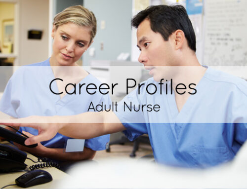 Career of the month: Adult Nurse
