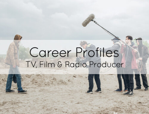 Career of the month: TV, Film and Radio Producer