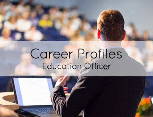Career of the month: Education Officer
